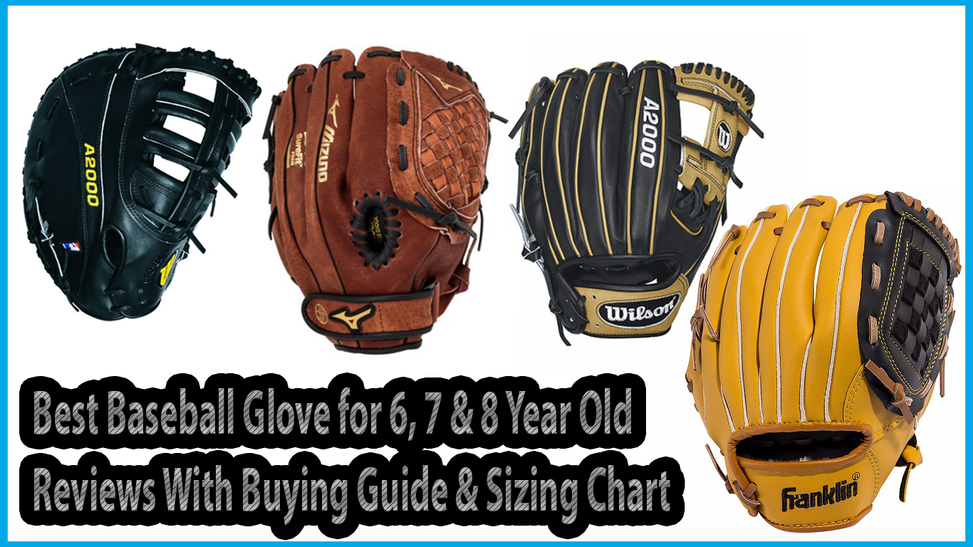 Best Baseball Glove for 6, 7 & 8 Year Old